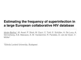Estimating the frequency of superinfection in a large European collaborative HIV database