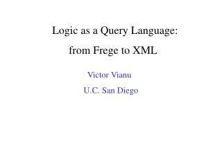 Logic as a Query Language:               from Frege to XML