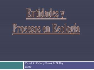 David R.  Keller  y Frank B.  Golley 2000