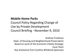 Mobile Home Parks  Council Policy  Regarding  Change of  Use by Private Development