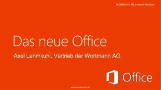 Das  neue  Office
