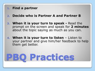 PBQ Practices