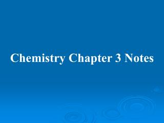 Chemistry Chapter 3 Notes