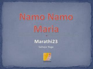 Namo Namo Maria
