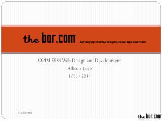 OPIM 5984 Web Design and Development Allison Love 1/31/2011
