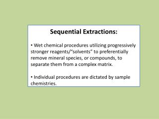 Sequential Extractions: