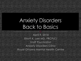Anxiety Disorders Back to Basics