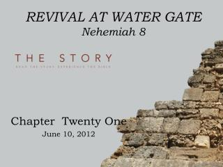 REVIVAL AT WATER GATE Nehemiah 8
