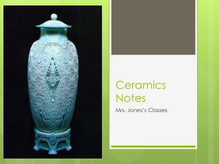 Ceramics Notes