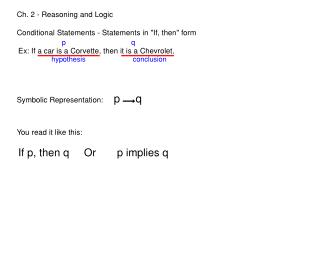 Ch. 2 - Reasoning and Logic Conditional Statements - Statements in