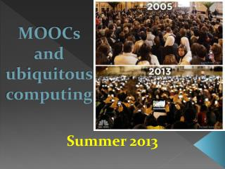 MOOCs and ubiquitous computing