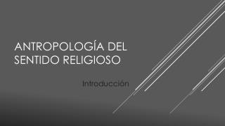 Antropología del sentido religioso