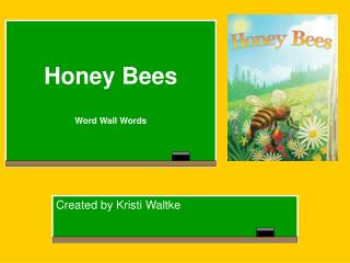 Honey Bees  Word Wall Words