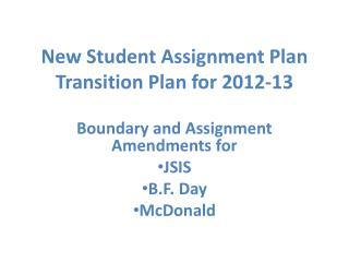 New Student Assignment Plan Transition Plan for 2012-13