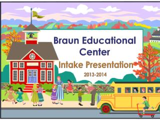Braun Educational Center