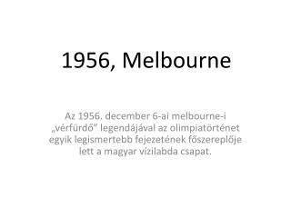 1956, Melbourne