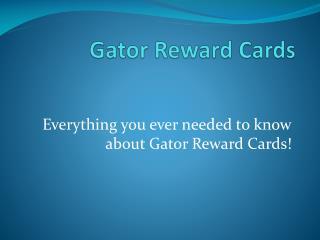 Gator Reward Cards