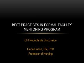 Best Practices in Formal Faculty Mentoring Program