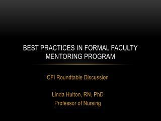 Best Practices in Formal Faculty Mentoring Program