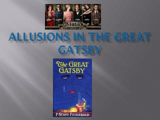 Allusions in The Great Gatsby