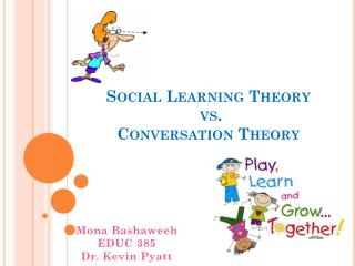 Social Learning  Theory vs . Conversation  Theory