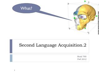 Second Language Acquisition.2
