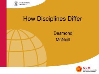 How Disciplines Differ