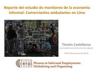 Reporte del estudio  de monitoreo de la economía  informal:  Comerciantes  ambulantes  en Lima