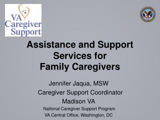 Assistance and Support Services for  Family Caregivers