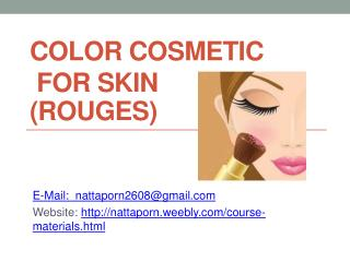 ColOR COSMETic  FOR SKIN  Rouges