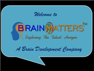 A Brain Development Company