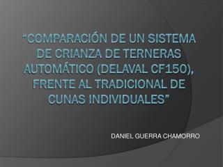 DANIEL GUERRA CHAMORRO