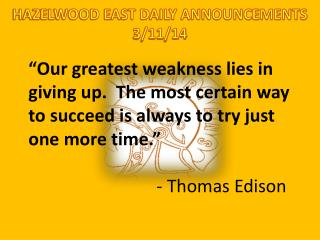HAZELWOOD EAST DAILY ANNOUNCEMENTS 3/11/14