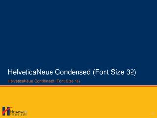 HelveticaNeue Condensed (Font Size 32)