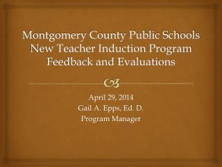 Montgomery County Public Schools New Teacher Induction Program Feedback and Evaluations