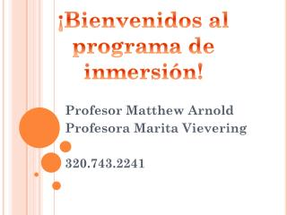 Profesor  Matthew Arnold Profesora Marita Vievering 320.743.2241