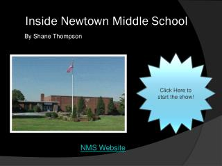 Inside Newtown Middle School