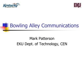 Bowling Alley Communications