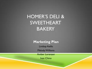 Homer�s Deli & Sweetheart Bakery
