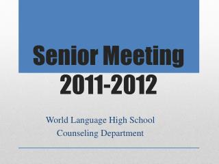 Senior Meeting 2011-2012