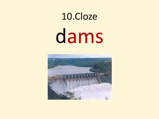 10.Cloze d ams