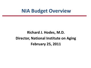 NIA Budget Overview