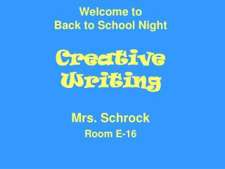 Welcome to Back to School Night Creative Writing