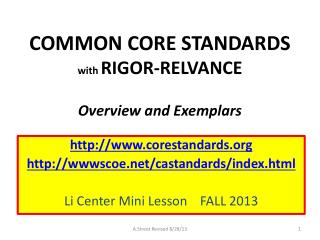 COMMON CORE STANDARDS with  RIGOR-RELVANCE Overview and Exemplars