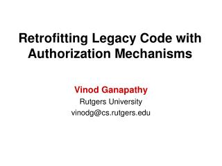 Retrofitting Legacy Code with Authorization Mechanisms