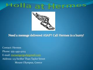 Holla  at Hermes