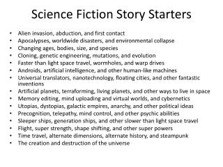 Science Fiction Story Starters