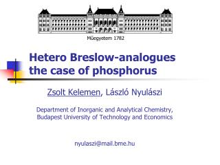 Hetero  Breslow -analogues  the case of  phosphorus