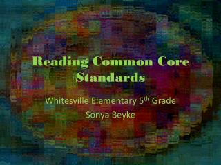Reading Common Core Standards