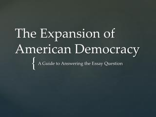 The Expansion of American Democracy